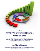 Path to Consistency Workshop - by Mark Douglas (audio cassette)