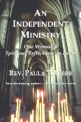 An Independent Ministry - One Woman's Spiritual Reflections