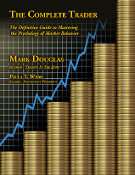 The Complete Trader - by Mark Douglas & Paula T. Webb