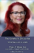 The Complete Daughter - A Spiritual Journey as Caregiver